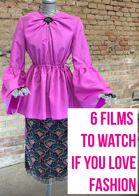 6 Films to Watch if you Love Fashion.jpg