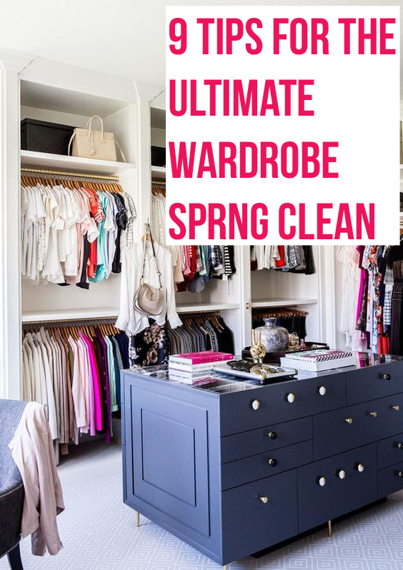 9 Tip for the Ultimate Wardrobe Spring Clean